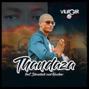 Villager SA – Thandaza Ft. Shandesh & Krusher mp3 download