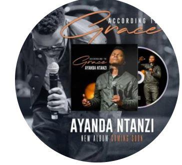 ALBUM: Ayanda Ntanzi – According to Grace zip file