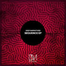 EP: Deep Narratives – Sequence