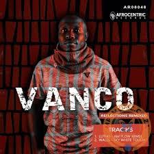 Vanco – Reflection (Remixes)mp3 download