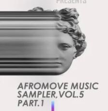 EP: AfroMove Music Sampler, Vol​.​5 (Part​.​1)