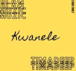 BlaQ Muzic & TimAdeep – Kwanele (Original Mix) mp3 download