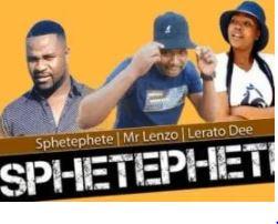 Sphetephete, Mr Lenzo & Lerato Dee – Sphetephete (Original) mp3 download