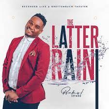 Psalmist Sefako – The Latter Rain