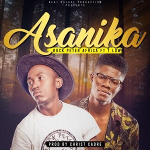 Rock Peter Africa Ft. T-Low – Asanika
