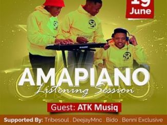 ATK Musiq – Amapiano Listening Sessions