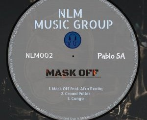 PabloSA & Afro Exotiq – Mask Off (Afro Mix)