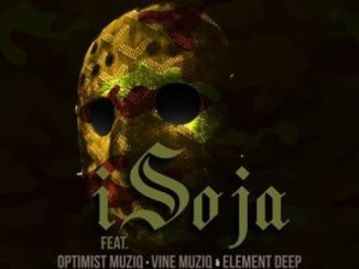 Dinho & King Tee – Isoja Ft. Optimist Musiq ZA, Vine Muziq & Element Deep