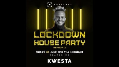 Kwesta – Lockdown House Party