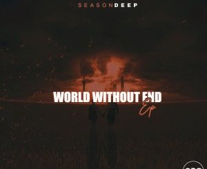 SeasonDeep – World Without End EP