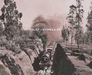 Slay (SA) – Shiyanini (Original Mix)