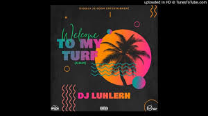 DJ LuHleRh - Welcome To My Turf