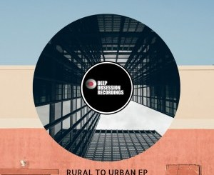 EP: DJ Vegas SA – Rural To Urban