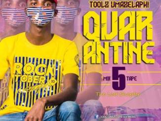Toolz Umazelaphi – Quarantine Mix 5