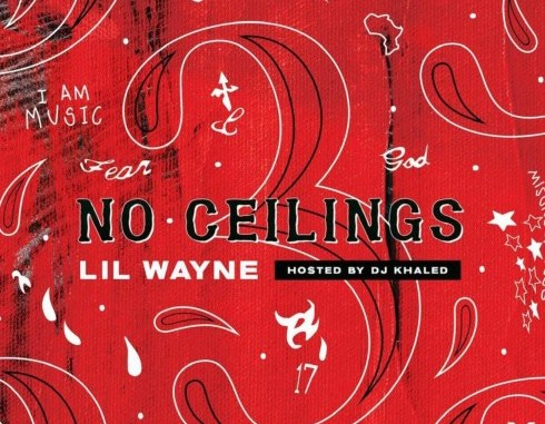 MIXTAPE: Lil Wayne – No Ceilings 3
