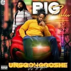Big Zulu Vuma Dlozi Ft Mnqobi Yazo Mp3 DOWNLOAD