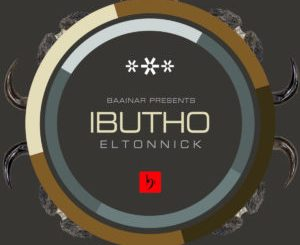 Eltonnick – Ibutho (Original Mix)