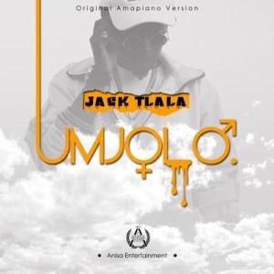Jack Tlala – Umjolo