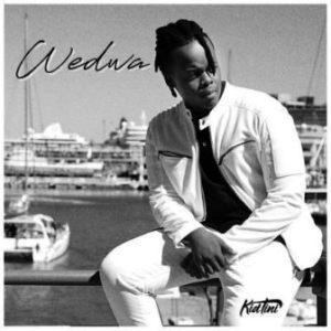 Kid Tini – Wedwa