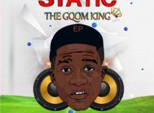 Static – Shut Down (feat. Mr Thela) Static – Nqo (feat. Toolz Umazelaphi) Static – Asambeni's World (feat. DJ Jeje) Static – The Gqom King (EP)