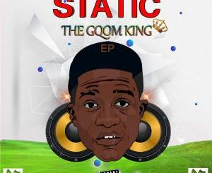 Static – Shut Down (feat. Mr Thela) Static – Nqo (feat. Toolz Umazelaphi) Static – Asambeni's World (feat. DJ Jeje) Static – The Gqom King (EP)