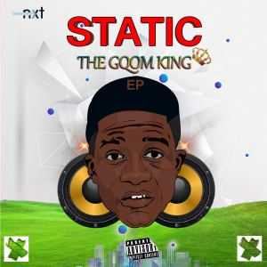 Static – The Gqom King (EP)