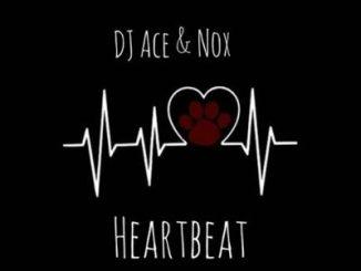 DJ Ace & Nox – Heartbeat