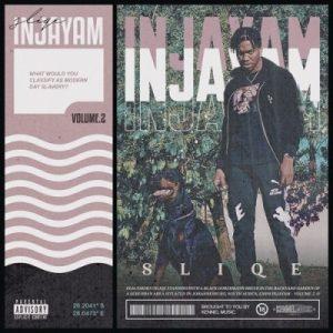 DOWNLOAD ALBUM: DJ Sliqe – Injayam Vol. 2