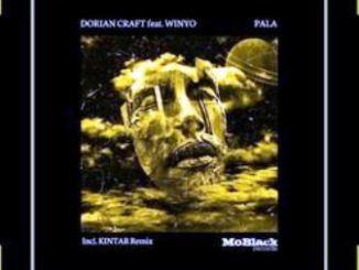 Dorian Craft Ft Winyo – Pala (Kintar Remix) Mp3 Download
