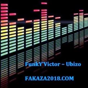 FunkY'Victor – Ubizo