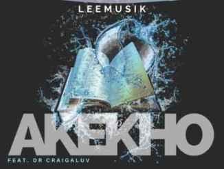 LeeMusiK – Akekho Ft. Dr Craigaluv