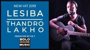 Lesiba – Thandro Lakho