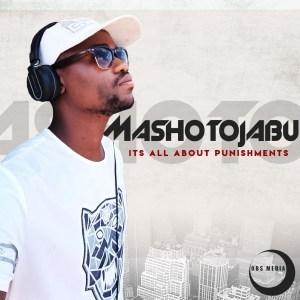 EP: MashotoJabu It's All About Punishments.