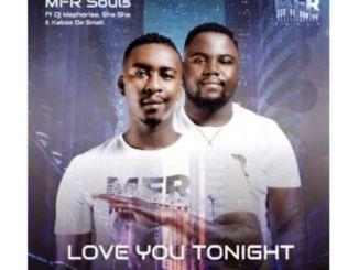 MFR Souls Love You Tonight