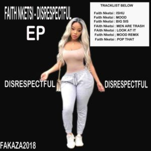 Faith Nketsi – Disrespectful EP