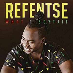 Refentse – What a Boytjie