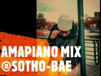 Sotho bae – latest amapiano hits