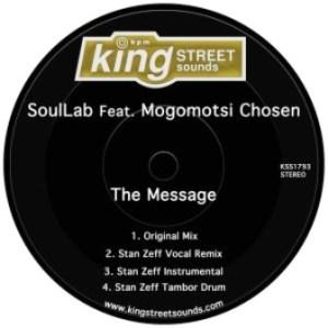 SoulLab, Mogomotsi Chosen – The Message EP