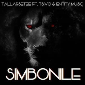TallArseTee – Simbonile Ft. Tsivo & Entity Musiq