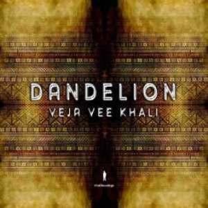Veja Vee Khali – Dandelion EP