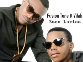 Fusion Tone Ft Vilah – Zase Loxion