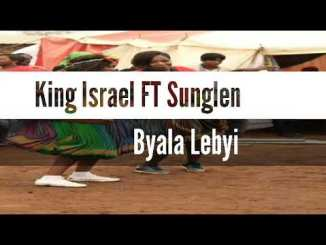 King Israel FT Sunglen - Byala Lebyi [New Hit 2019]