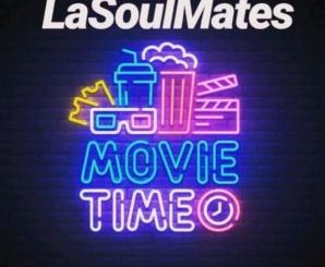 LaSoulMates – Movie Time (Gqom Mix)