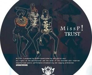 Miss P! – TRUST