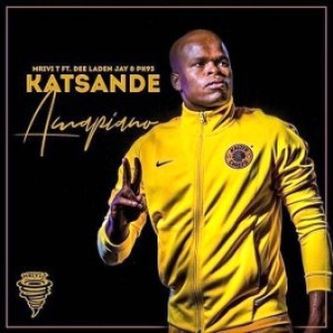 Mrivi T – Katsande (Amapiano) Ft. Dee Laden Jay & PK93