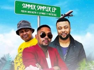 UBizza Wethu, Ed Harris & Master Dee – Summer Sampler