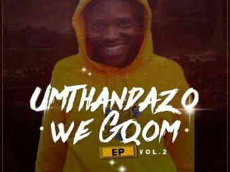 Younger Ubenzani – Umthandazo WeGqom Vol. 2
