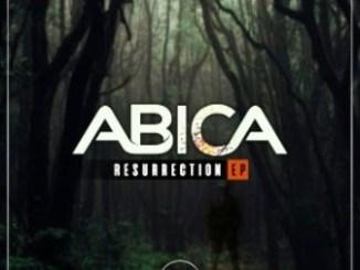 ABICA – Resurrection