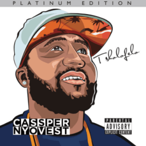 Cassper Nyovest – Girlfriend