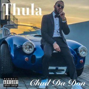 Chad Da Don Thula Mp3